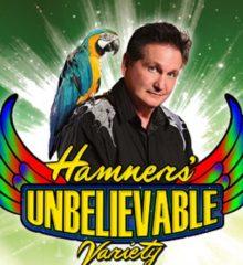 Hamners' Unbelievable Variety Show