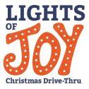 Lights of Joy Drive-Through Display