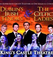 Dublin's Irish Tenors & The Celtic Ladies