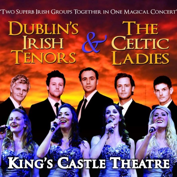 Dublin's Irish Tenors & The Celtic Ladies!