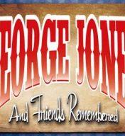 George Jones & Friends Remembered
