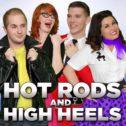 Hot Rods & High Heels