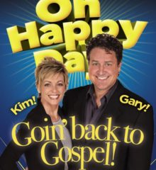 Oh Happy Day! Goin' Back to Gospel