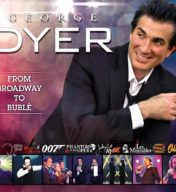 "George Dyer ""From Broadway to Buble"""