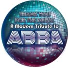 Thank You for the Music a Modern Tribute to ABBA!