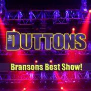 The Duttons - Branson's Best Show!