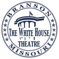 White House Theatre in Branson, MO