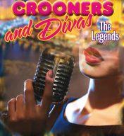 Crooners & Divas: The Legends