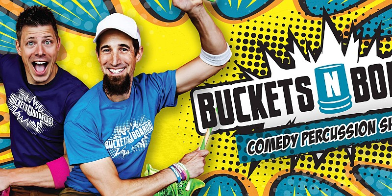 Buckets 'n Boards is a musical, comedy, and percussion show that features acts and entertainment unlike anything you've ever seen!