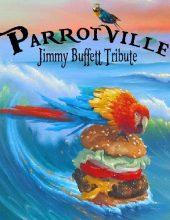 Parrotville – Jimmy Buffett Tribute